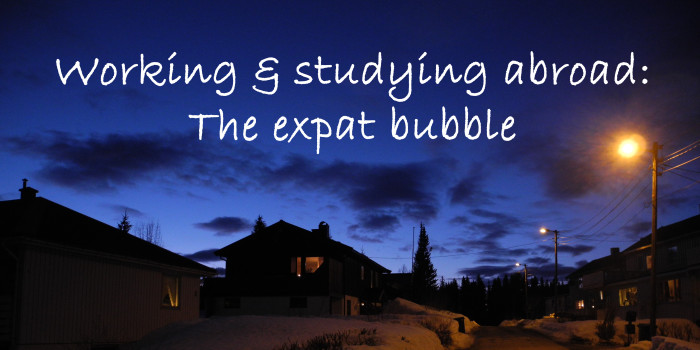 Living in the expat bubble